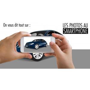 La photographie des véhicules d'occasion avec un smartphone